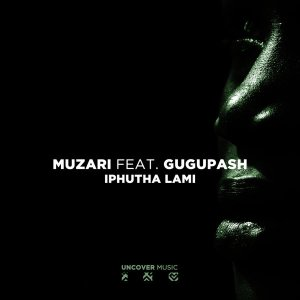 Muzari Iphutha Lami Ft. GuguPash EP Download Zip Fakaza