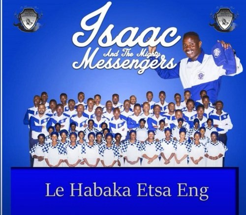 Isaac And The Mighty Messengers Lona Ba Rata Gophela Mp3 Fakaza Music Download