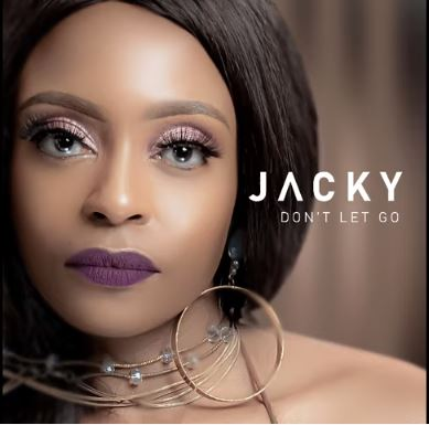 Jacky Don't Let Go Mp3 Fakaza Music Download