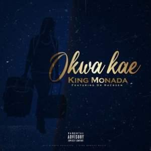 King Monada Okwa Kae Mp3 Fakaza Music Download