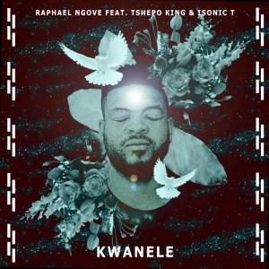 Raphael Ngove Kwanele Mp3 Fakaza Music Download