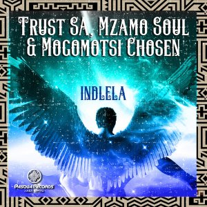 Trust SA, Mzamo Soul & Mogomotsi Chosen Indlela Mp3 Fakaza Music Download