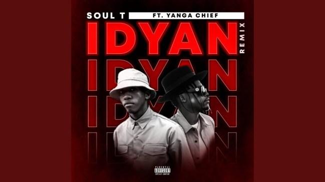Soul-T Idyan (Remix) Ft. Yanga Chief Mp3 Fakaza Music Download