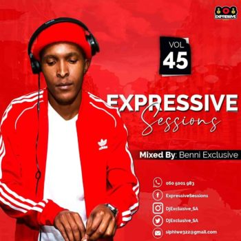 Benni Exclusive Expressive Sessions #45 Mix Mp3 Fakaza Music Download