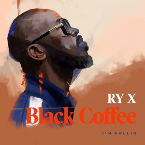 Black Coffee Ready For You Mp3 Fakaza Music Download