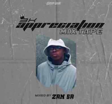DJ Zan SA 3.8K Appreciation Mix Mp3 Fakaza Music Download