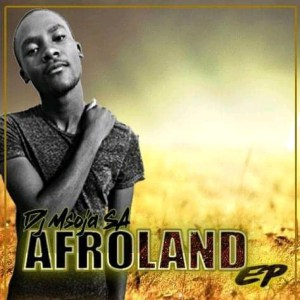 Dj Msoja SA Afro Land Ep Zip Fakaza Music Download