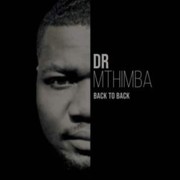 Download Dr Mthimba Thabang Mp3 Fakaza Music Download
