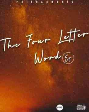 Download Philharmonic The Four Letter Word Ep Zip Fakaza