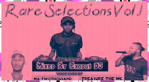 Download Exodus Deejay Rare Selections Vol.1 Mp3 Fakaza Music
