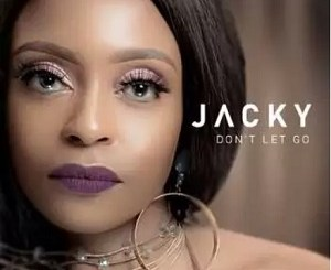 Jacky Carpede Don't Let Go Ft. DJ Obza Mp3 Fakaza Music Download