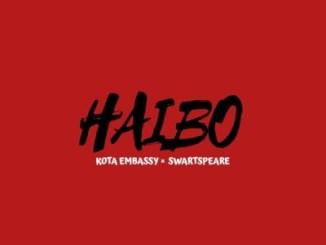 Download Kota Embassy Haibo Mp3 Fakaza