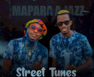 Download Mapara A Jazz Street Tunes Adjusted Mix Mp3 Fakaza Music Download