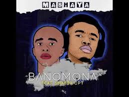 Download Mashaya Banomona Mp3 Fakaza