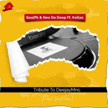 Download SoulPk Tribute To DeejayMNC Mp3 fakaza