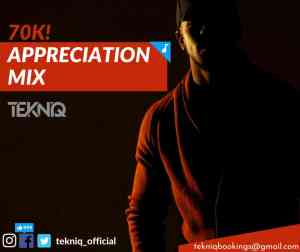 Download TekniQ 70k FB Appreciation Mix Mp3 Fakaza