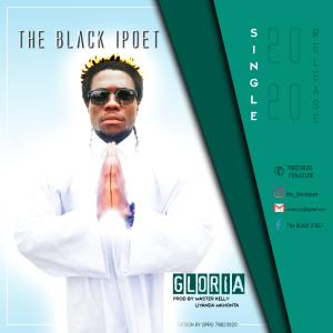 The Black iPoet Gloria Mp3 Fakaza Music Download