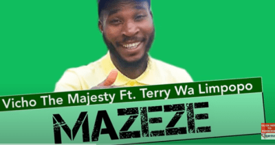 Download Vicho the Majesty Mazeze Mp3 Fakaza