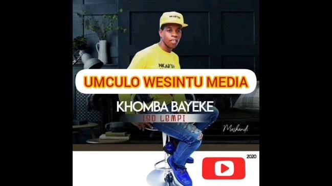 Khomba Bayeke Valentine Mp3 Fakaza Music Download
