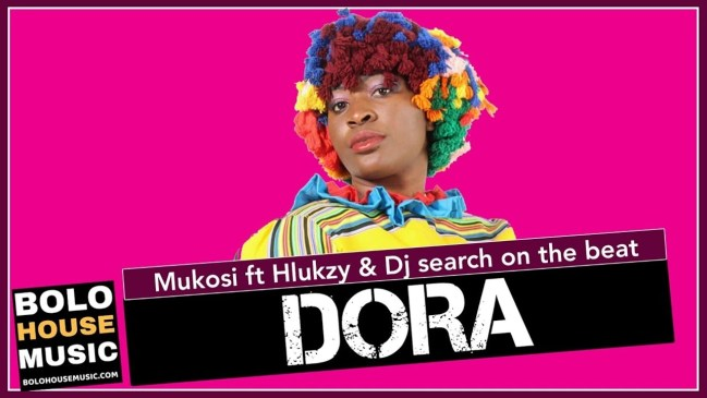 Mukosi Dora Ft. Hlukzy & DJ Search on the Beat Mp3 Fakaza Music Download