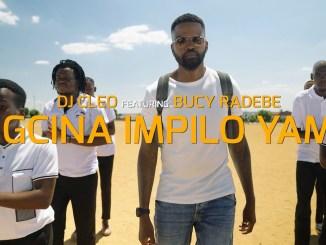DJ Cleo Gcina Impilo Yam Video Fakaza Music Download