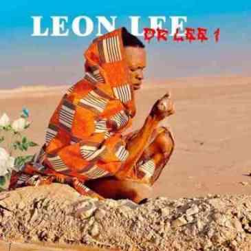 Leon Lee Dr Lee 1 EP Download Zip Fakaza