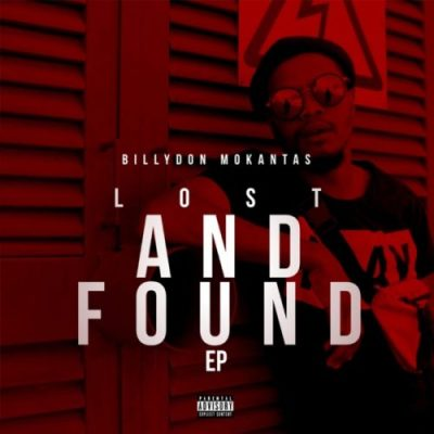 Billydon Mokantas Lost and Found EP Download Zip Fakaza