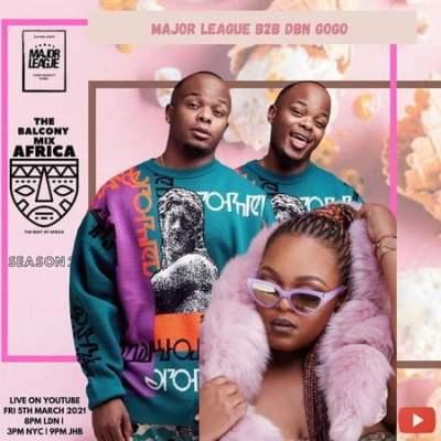 Major League Djz & DBN Gogo Amapiano Live Balcony Mix B2B (S2 EP8) Mp3 Download