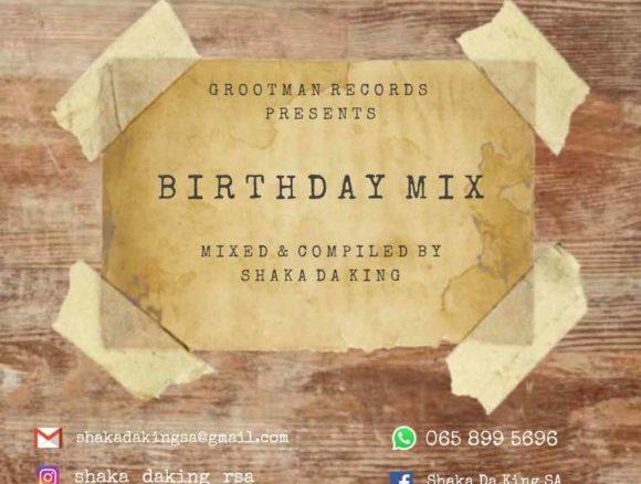 Download Shaka Da King Birthday Mix Mp3