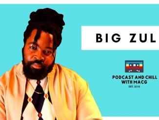 Episode 236 Big Zulu on Imali Eningi, Duduzane Zuma, Inkabi, Drag Racing, Uzalo, Nasty C Mp3 Fakaza Music Download