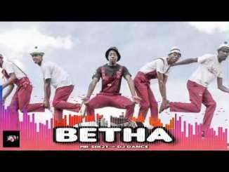 Mr Six21 & DJ Dance BETHA Mp3 Download