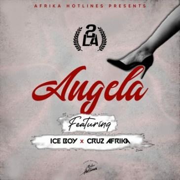2LA Angela Mp3 Download Fakaza