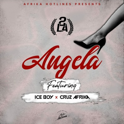 2LA Angela Mp3 Download Fakaza