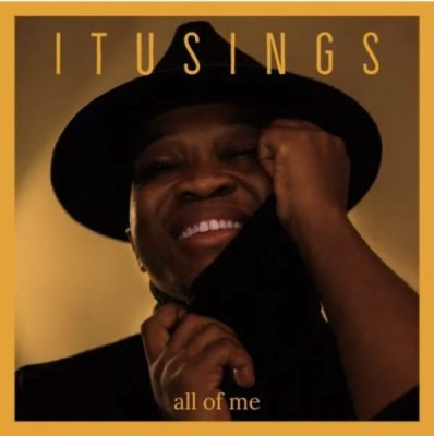ItuSings All Of Me Mp3 Download Fakaza