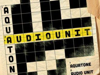 Download Aquatone Audio Unit Ep Zip Fakaza