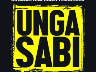 DJ Cable Ungasabi Mp3 Download Fakaza