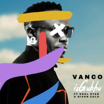 Download Vanco iSghubu Mp3 Fakaza