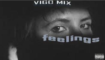 Feelings - Vigo Mix