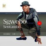 Sgwebo Sentambo Buza Kunyoko ft. King Shaka Mp3 Download Mp3