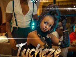 Abby Chams – Tucheze MP3 DOWNLOAD FAKAZA