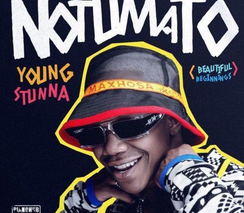 Download Young Stunna Notumato Album Art cover & Tracklist