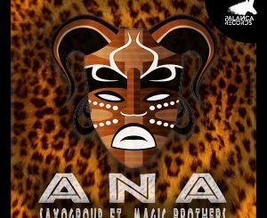 SaxoGroup – Ana (Original Mix) Ft. Magic Brothers mp3 download