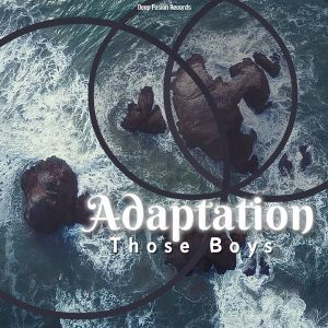 Those Boys – Adaptation (Original Mix) mp3 download