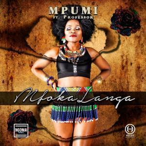 Mpumi – Mfokalanga Ft. Professor mp3 download