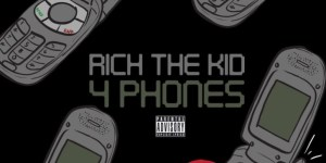 Rich The Kid – 4 Phones mp3 download