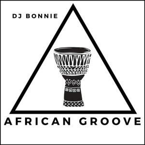 DJ Bonnie – African Groove mp3 download
