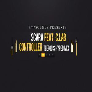 Scara – Controller (TeeFoo Hyped Remix) mp3 download