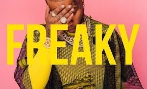 Tory Lanez – Freaky mp3 download