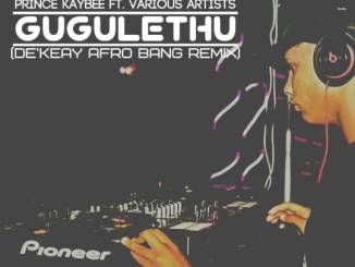 Prince Kaybee – Gugulethu (De'KeaY Afro Bang Mix) mp3 download