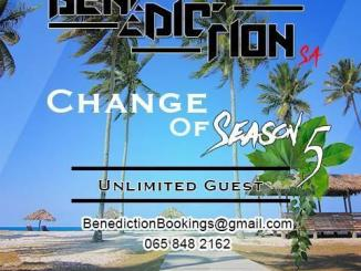 Benediction SA – Change Of Season 5 (Unlimited Guest) mp3 download